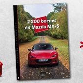 Road-trip : 2 200 bornes en Mazda MX-5 - Palais-de-la-Voiture.com