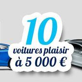 10 voitures plaisir à moins de 5 000 € - Palais-de-la-Voiture.com