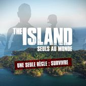 Les 13 participants de The Island : Yacine, Grégory, William... - LeBlogTvNews