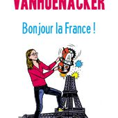 Bonjour la France, par Charline Vanhoenacker. - LeBlogTvNews