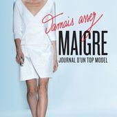 Jamais assez maigre : le témoignage du mannequin Victoire dans Sept à Huit. - LeBlogTvNews