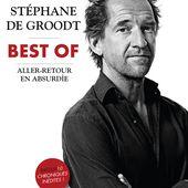 Le meilleur de l'absurdie de Stéphane De Groodt réuni en un volume.