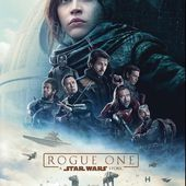 Voici l'affiche française du film Rogue One : A Star Wars Story. - LeBlogTvNews