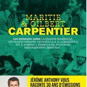 Un livre de Jérôme Anthony consacré aux émissions de Maritie et Gilbert Carpentier. - LeBlogTvNews