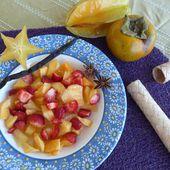 Salade de Kakis et Caramboles au Sirop de Vanille Bourbon et Badiane -