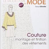 Tutoriel Couture - Montage et finitions des vêtements