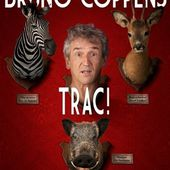 "Bruno Coppens - "" Trac ! "" - Critique Humoristes"