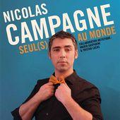 "Nicolas Campagne - "" Seul(s) au monde "" - Critique Humoristes"