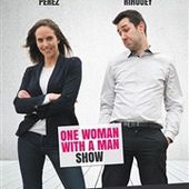 "Perrine Perez et Lucas Rihouey - "" One woman with a man show "" - Critique Humoristes"
