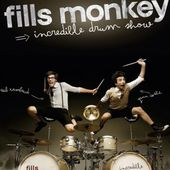 "Fills Monkey - "" Incredible Drum Show"" - Critique Humoristes"