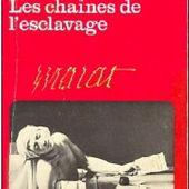 LES CHAÎNES DE L'ESCLAVAGE -