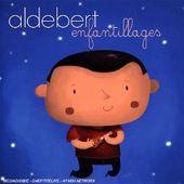 Vive les enfantillages grâce à Aldebert, le cd pour les petites et grandes oreilles - Le blog de fannyassmat, le quotidien d'une assistante maternelle en mille et une anecdotes