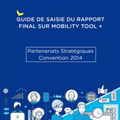 A few tips (in French) to fill in the final report on Mobility tool - Home Sweet Home Erasmus+