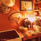 mes cuisines du monde - LE CARAVANSERAIL DE KARISCHE