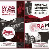 JAZZ AU MOULIN à Olivet et RAMI à Orléans : Jazz, Musiques Improvisées et poésie au programme en octobre 2016 - VIVRE AUTREMENT VOS LOISIRS avec Clodelle