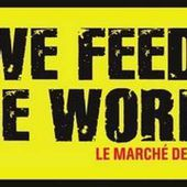 We Feed The World - Comment l'industrie contrôle nos assiettes (documentaire) - Wikistrike