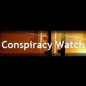 CONSPIRATY WATCH : Observatoire du conspirationnisme et des théories du complot - Socialisme Libertaire