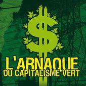 """★ Les mensonges déconcertants du """" capitalisme vert """" - Socialisme libertaire"""