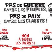 ★ CONTRE LA GUERRE, CONTRE L'INSTITUTION MILITAIRE ! - Socialisme libertaire