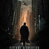 Nouvelle affiche pour VIRTUAL REVOLUTION de Guy-Roger Duvert (France) - Le blog du cinema d' Olivier H