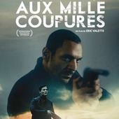 Critique du long-métrage LE SERPENT AUX MILLE COUPURES d'Eric Valette (France/Belgique) - Le blog du cinema d' Olivier H