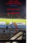 Coupe d'Alsace: Demi-Finale entre le FR Haguenau et l'ASC Biesheim