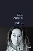 Bilqiss de Saphia Azzeddine - Que lire ?