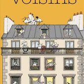 Merveilleux voisins d'Hélène Lassère et Gilles Bonotaux - Que lire ?