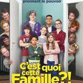 """CRITIQUE: """"C'EST QUOI CETTE FAMILLE ?!"""" (SORTIE LE 10 AOÛT) - Planète Cinéphile"""