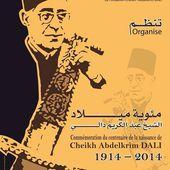 Commémoration du centenaire de la naissance de Cheikh Abdelkrim Dali (1914-2014)