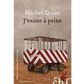 Michel QUINT : J'existe à peine. - Les Lectures de l'Oncle Paul