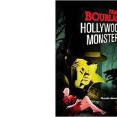 Fabrice BOURLAND : Hollywood Monsters. - Les Lectures de l'Oncle Paul