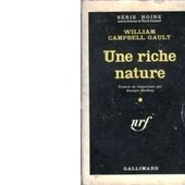 William Campbell GAULT : Une riche nature - Les Lectures de l'Oncle Paul