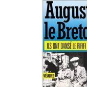 Auguste Le BRETON : Ils ont dansé le Rififi. - Les Lectures de l'Oncle Paul