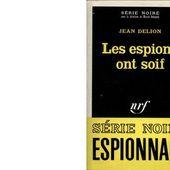 Jean DELION : Les espions ont soif. - Les Lectures de l'Oncle Paul