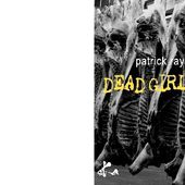 Patrick RAYNAL : Dead girls don't talk. - Les Lectures de l'Oncle Paul