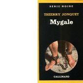 Thierry JONQUET : Mygale. - Les Lectures de l'Oncle Paul