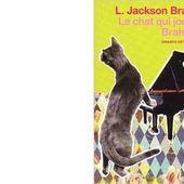 Lilian Jackson BRAUN : Le chat qui jouait Brahms. - Les Lectures de l'Oncle Paul