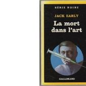 Jack EARLY : La mort dans l'art - Les Lectures de l'Oncle Paul