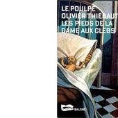 Olivier THIEBAUT : Les pieds de la dame aux clebs. - Les Lectures de l'Oncle Paul
