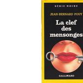 Jean-Bernard POUY : La clé des mensonges. - Les Lectures de l'Oncle Paul