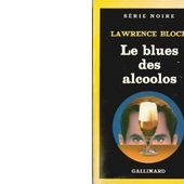 Lawrence BLOCK : Le blues des alcoolos - Les Lectures de l'Oncle Paul