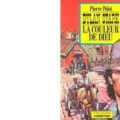 Pierre PELOT : La couleur de Dieu. - Les Lectures de l'Oncle Paul
