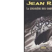 Jean RAY : La croisière des ombres. - Les Lectures de l'Oncle Paul