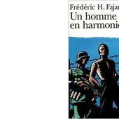 Frédéric H. FAJARDIE : Un homme en harmonie. - Les Lectures de l'Oncle Paul