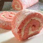 Gâteau roulé tout en rose - Le blog de cestsalimaquicuisine