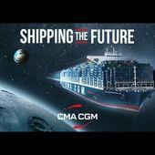 CMA CGM   Shipping The Future