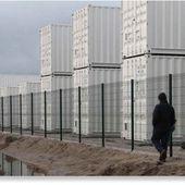 """Premiers pas vers les camps de concentration ? La """" Jungle """" et ses containers - MOINS de BIENS PLUS de LIENS"""