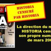 LA RÉÉCRITURE DE L'HISTOIRE EN MARCHE = La direction du magazine HISTORIA censure son propre numéro 675 de mars 2003 sur le rôle de la CIA dans la construction européenne et met en demeure l'UPR d'en supprimer la reproduction - MOINS de BIENS PLUS de LIENS