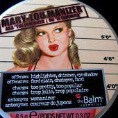 "Mary-Lou Manizer AKA ""the Luminizer"" -The Balm- - *seriOusly?!! blog beauté"